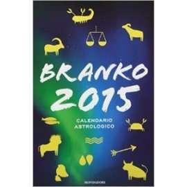 Libri MONDADORI - CALENDARIO ASTROLOGICO 2015 - BRANKO