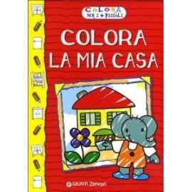 Libri GIUNTI JUNIOR - COLORA LA MIA CASA.