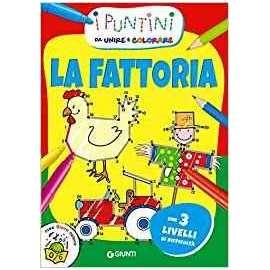 Libri GIUNTI - I PUNTINI. LA FATTORIA