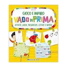 Libri EDIZIONI DEL BORGO - VADO IN PRIMA..