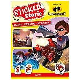 Libri WALT DISNEY - GLI INCREDIBILI 2. STICKER STORIE