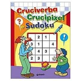 Libri GIUNTI - CRUCIVERBA - CRUCIPIXEL - SUDOKU