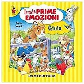 Libri GIUNTI - LE MIE PRIME EMOZIONI - Gioia