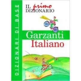 Libri GARZANTI - IL PRIMO DIZIONARIO ITALIANO