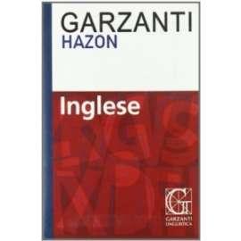 Libri GARZANTI LINGUISTICA - DIZIONARIO INGLESE HAZON GARZANTI