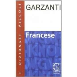 Libri GARZANTI - DIZIONARIO FRANCESE. FRANCESE-ITALIANO
