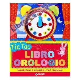 Libri GIUNTI - TIC TAC LIBRO OROLOGIO