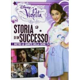 Libri WALT DISNEY - VIOLETTA. STORIA DI UN SUCCESSO.