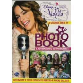 Libri WALT DISNEY - VIOLETTA PHOTO BOOK. LA SECONDA SERIE TV