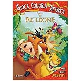 Libri WALT DISNEY - GIOCA COLORA ATTACCA - RE LEONE