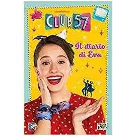 Libri PON PON - CLUB 57 - IL DIARIO DI EVA