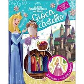 Libri WALT DISNEY - PRINCIPESSE - GIOCA NEL CASTELLO