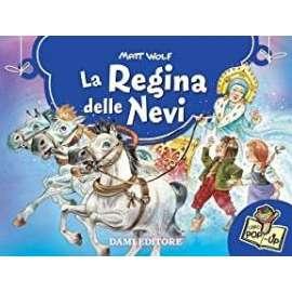 Libri DAMI EDITORE - POP UP LA REGINA DELLE NEVI
