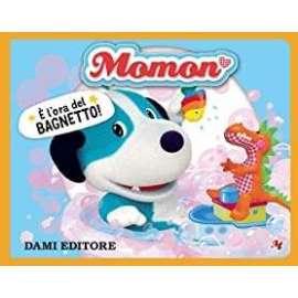 Libri DAMI - MOMON L'ORA DEL BAGNETTO