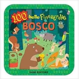 Libri DAMI - 100 BELLE FINESTRELLE - BOSCO