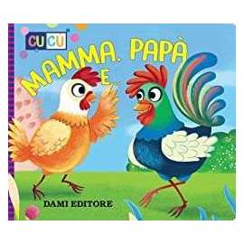 Libri DAMI EDITORE - MAMMA PAPA' E....