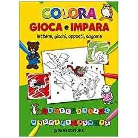 Libri DAMI EDITORE - DA COLORARE GIOCA E IMPARA
