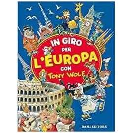 Libri DAMI - IN GIRO PER L'EUROPA