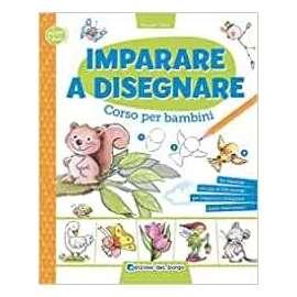 Libri ED.DEL BORGO - IMPARO A DISEGNARE corso per bambini