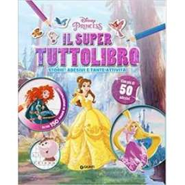 Libri WALT DISNEY - PRINCIPESSE IL SUPER TUTTOLIBRO