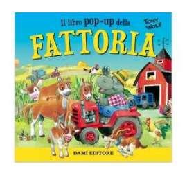 Libri DAMI - FATTORIA pop-up