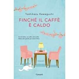 Libri - GARZANTI - FINCHE' IL CAFFE' è CALDO