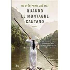 Libri - NORD - QUANDO LE MONTAGNE CANTANO