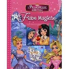 Libri FIABE MAGICHE - LE PRINCIPESSE