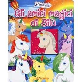 Libri GLI AMICI MAGICI DI BILU'