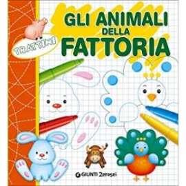 Libri GIUNTI JUNIOR - TRATTINI ANIMALI DELLA FATTORIA