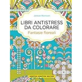 Libri NEWTON COMPTON - ANTISTRESS DA COLORARE fantasie floreali