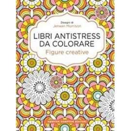 Libri NEWTON - ANTSTRESS DA COLORARE Figure creative