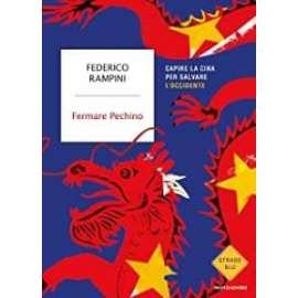 Libri MONDADORI - FERMARE PECHINO Federico Rampini
