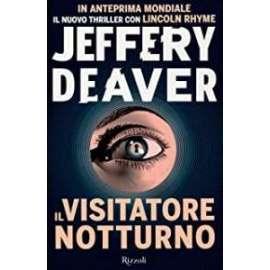 Libri RIZZOLII- IL VISITATORE NOTTURNO Jeffery Deaver