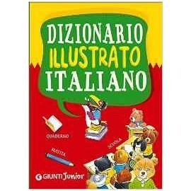 Libri GIUNTI - DIZIONARIO ITALIANO ILLUSTRATO
