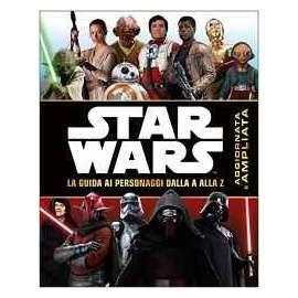 Libri WALT DISNEY - STAR WARS. GUIDA PERSONAGGI A-Z