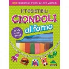 Libri ED.SCIENZA - CIONDOLI AL FORNO