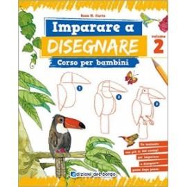 Libri ED.DEL BORGO - IMPARO A DISEGNARE PER BAMBINI vol.2