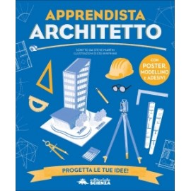 Libri EDITORIALE SCIENZA - APPRENDISTA ARCHITETTO