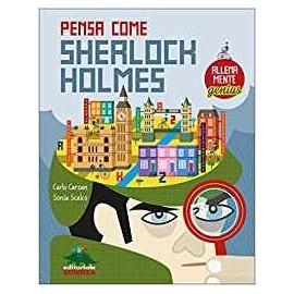Libri EDITORIALE SCIENZA - PENSA COME SHERLOCK HOLMES