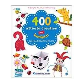Libri EDIZIONI DEL BORGO - 400 ATTIVITA CREATIVE BAMBINE